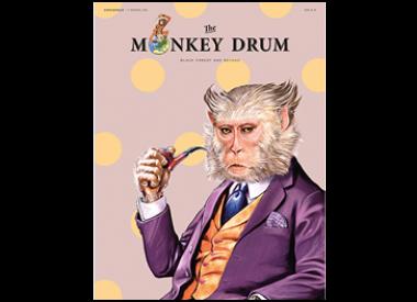 The Monkey Drum Edition 1